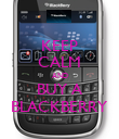 KEEP CALM AND BUY A BLACKBERRY - Personalised Poster large