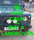 KEEP CALM AND BUY A  LANDROVER - Personalised Poster large