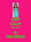 KEEP CALM AND BUY  A MINI DRESS - Personalised Poster large