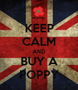 KEEP CALM AND BUY A POPPY - Personalised Poster large