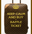 KEEP CALM AND BUY A RAFFLE TICKET - Personalised Poster large