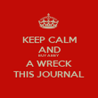 KEEP CALM AND BUY ABBY A WRECK THIS JOURNAL - Personalised Poster large