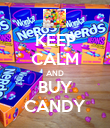 KEEP CALM AND BUY CANDY - Personalised Poster large
