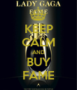 KEEP CALM AND BUY FAME - Personalised Poster large
