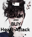 KEEP CALM AND BUY Heart Attack  - Personalised Poster large