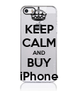 KEEP CALM AND BUY iPhone - Personalised Poster large