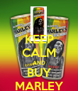 KEEP CALM AND BUY MARLEY - Personalised Poster large