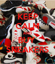 KEEP CALM AND BUY  SNEAKERS - Personalised Poster small
