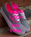 KEEP CALM AND BUY VANS - Personalised Poster large