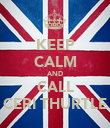 KEEP CALM AND CALL CERI THURTLE - Personalised Poster large