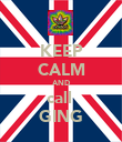 KEEP CALM AND call  GING - Personalised Poster large