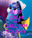 KEEP CALM AND CALL HIM SQUSHY - Personalised Poster large