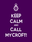 KEEP CALM AND CALL MYCROFT! - Personalised Poster large