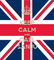 KEEP CALM AND CALL SANJU - Personalised Poster small