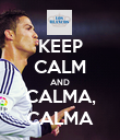 KEEP CALM AND CALMA, CALMA - Personalised Poster small