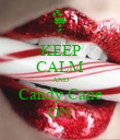 KEEP CALM AND Candy Cane ON - Personalised Poster large