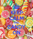KEEP CALM AND CANDY ON - Personalised Poster large