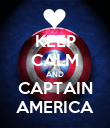 KEEP CALM AND CAPTAIN AMERICA - Personalised Poster large