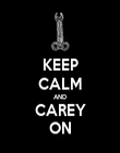 KEEP CALM AND CAREY ON - Personalised Poster large
