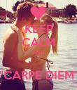 KEEP CALM AND  ''CARPE DIEM'' - Personalised Poster large