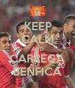 KEEP CALM AND CARREGA BENFICA - Personalised Poster large