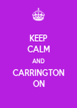 KEEP CALM AND CARRINGTON ON - Personalised Poster large