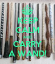 KEEP CALM AND CARRY A WAND! - Personalised Poster large