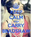 KEEP CALM AND CARRY BRADSHAW - Personalised Poster large