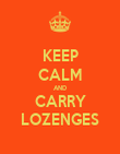 KEEP CALM AND CARRY LOZENGES - Personalised Poster large