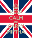 KEEP CALM AND CARRY MIFTHA - Personalised Poster large