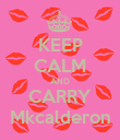 KEEP CALM AND CARRY Mkcalderon - Personalised Poster large