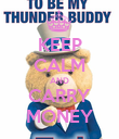 KEEP CALM AND CARRY MONEY - Personalised Poster large
