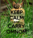 KEEP CALM AND CARRY OMNOM - Personalised Poster large
