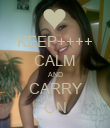KEEP++++ CALM AND CARRY ON - Personalised Poster large