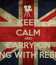 KEEP CALM AND CARRY ON DANCING WITH REBECCZ S - Personalised Poster large
