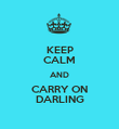 KEEP CALM AND CARRY ON DARLING - Personalised Poster large