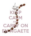 KEEP CALM AND CARRY ON EN AGAETE - Personalised Poster large