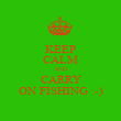 KEEP CALM AND CARRY ON FISHING :-) - Personalised Poster large