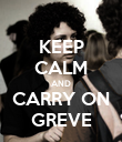 KEEP CALM AND CARRY ON GREVE - Personalised Poster large