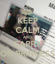 KEEP CALM AND CARRY ON PRINCESS - Personalised Poster large