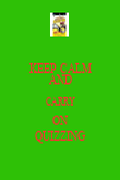 KEEP CALM AND CARRY ON QUIZZING - Personalised Poster large