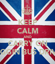 KEEP CALM AND CARRY ON SHAGGIN BUS DRIVERS - Personalised Poster large