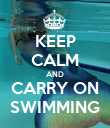 KEEP CALM AND CARRY ON SWIMMING - Personalised Poster large