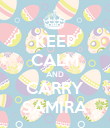 KEEP CALM AND CARRY SAMİRA - Personalised Poster large