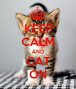 KEEP CALM AND CAT ON - Personalised Poster large