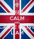 KEEP CALM AND CAUSE I LOVE LIAM - Personalised Poster large