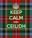 KEEP CALM AND CEILIDH  - Personalised Poster large