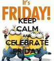 KEEP CALM AND CELEBRATE FRIDAY - Personalised Poster large