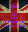 KEEP CALM AND CELEBRATE THE  DIMOND JUBILEE - Personalised Poster large