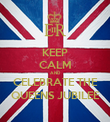 KEEP CALM AND CELEBRATE THE QUEENS JUBILEE - Personalised Poster large
